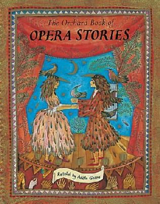 book cover of The Orchard Book of Opera Stories