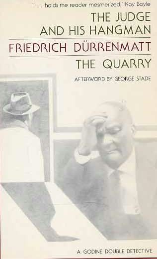 book cover of The Judge and His Hangman / the Quarry