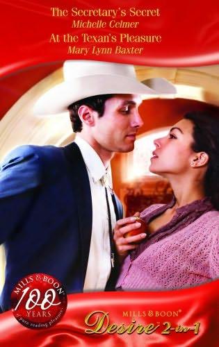 book cover of The Secretary\'s Secret / At the Texan\'s Pleasure