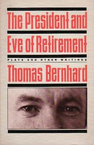 book cover of The President and Eve of Retirement