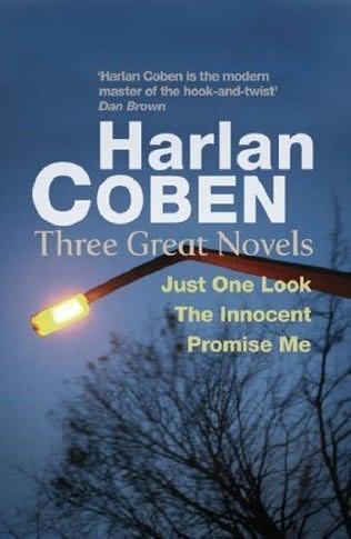 book cover of Just One Look /  Innocent / Promise Me