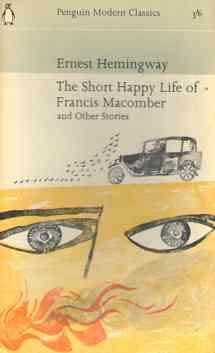 a review of ernest hemingways story the short happy life of francis macomber Two of hemingway's best-known stories are the snows of kilimanjaro and the short happy life of francis macomber, which grew out of hemingway's experiences on safari in east africa in 1934.