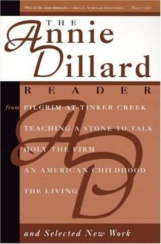 book cover of The Annie Dillard Reader