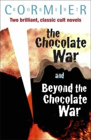 book cover of Chocolate War and Beyond the Chocolate War