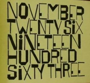 book cover of November Twenty Six Nineteen Hundred Sixty Three, A Poem