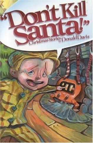 book cover of Don\'t Kill Santa!
