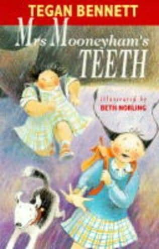 book cover of Mrs. Mooneyham\'s Teeth