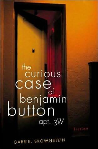 book cover of The Curious Case of Benjamin Button, Apt. 3W
