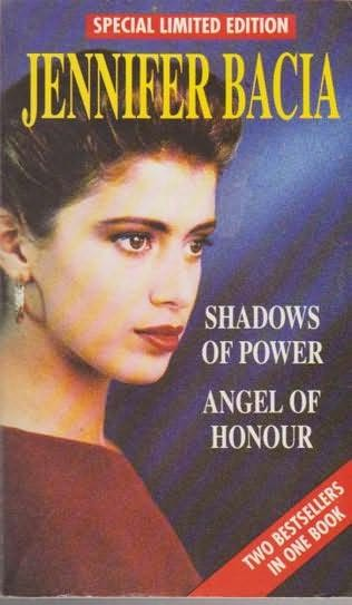 book cover of Shadows of Power / Angel of Honour