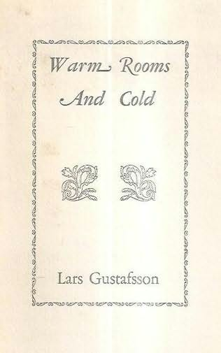Warm rooms and cold by lars gustafsson for How to get warm in a cold room