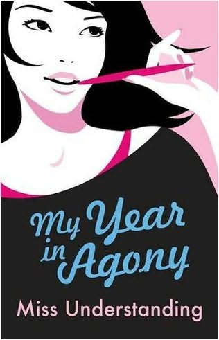 book cover of   My Year in Agony    (Miss Understanding, book 1)  by  Lara Fox
