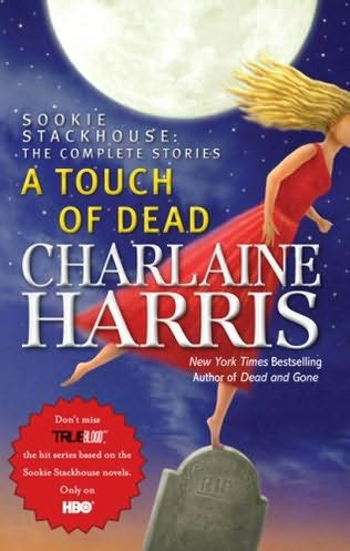book cover of  A Touch of Dead   (Sookie Stackhouse) by Charlaine Harris