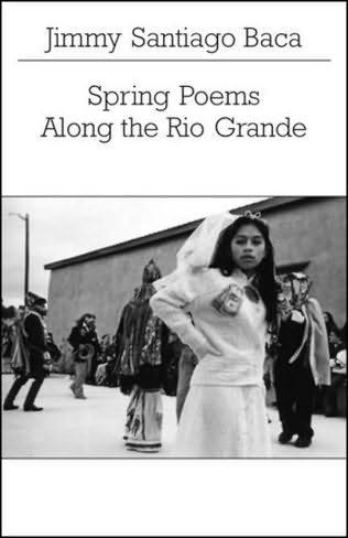 book cover of Spring Poems Along the Rio Grande