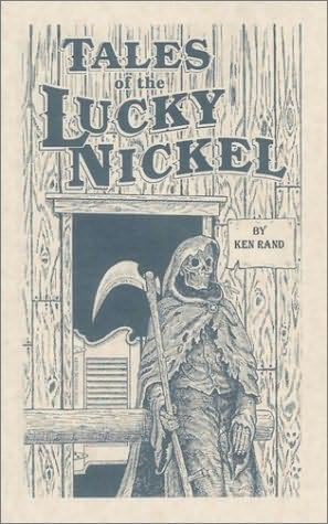 book cover of Tales of the Lucky Nickel