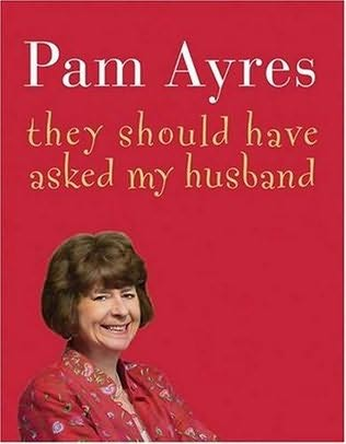 book cover of They Should Have Asked My Husband