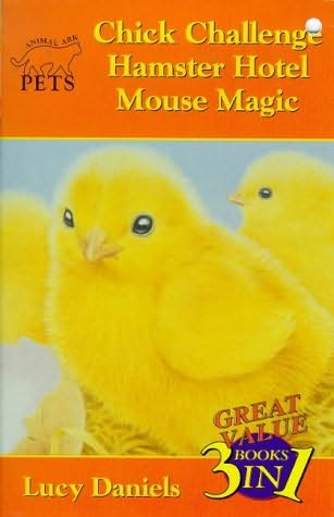 book cover of Hamster Hotel / Mouse Magic / Chick Challenge