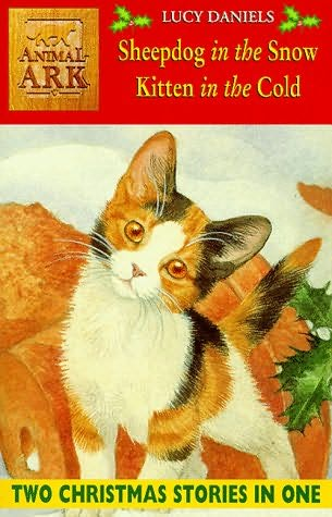 book cover of Sheepdog in the Snow / Kitten in the Cold