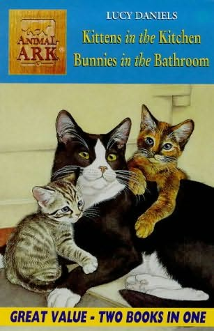 book cover of Kittens in the Kitchen / Bunnies in the Bathroom