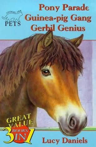 book cover of Pony Parade / Guinea-Pig Gang / Gerbil Genius