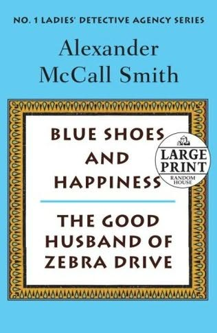 book cover of Blue Shoes and Happiness / Good Husband of Zebra Drive