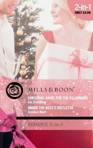book cover of Christmas Angel for the Billionaire / Under the Boss\'s Mistletoe (Romance)