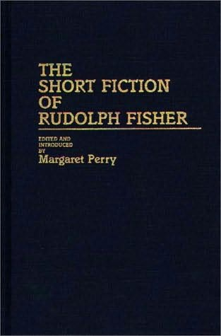 book cover of The Short Fiction of Rudolph Fisher