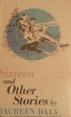 book cover of Sixteen and Other Stories