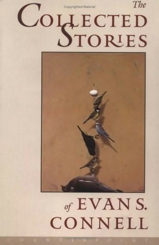 book cover of The Collected Stories Of Evan S. Connell