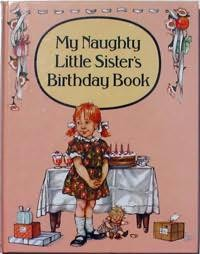 book cover of My Naughty Little Sister Birthday Book