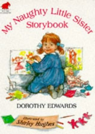 book cover of My Naughty Little Sister Storybook