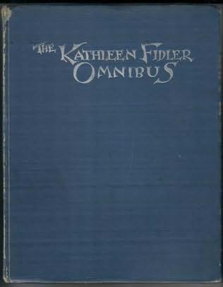 book cover of The Kathleen Fidler Omnibus
