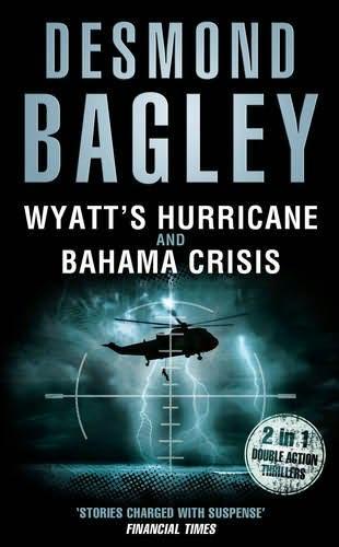 book cover of Wyatt\'s Hurricane / Bahama Crisis