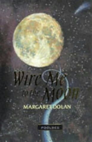 book cover of Wire Me to the Moon