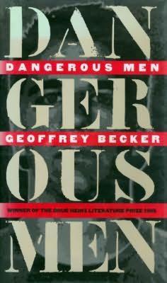 book cover of Dangerous Men