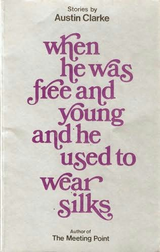 book cover of When He Was Free and Young and He Used to Wear Silks