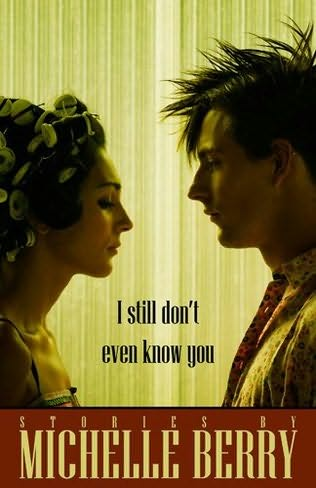 book cover of I Still Don\'t Even Know You