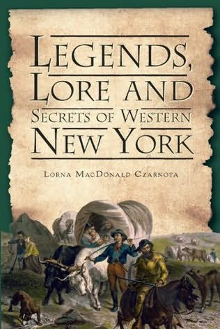 book cover of Legends, Lore and Secrets of Western New York