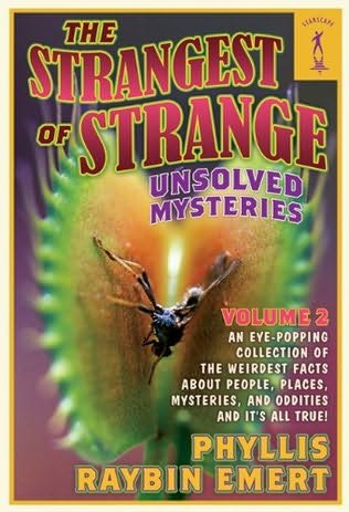 book cover of The Strangest of Unsolved Mysteries, Volume 2