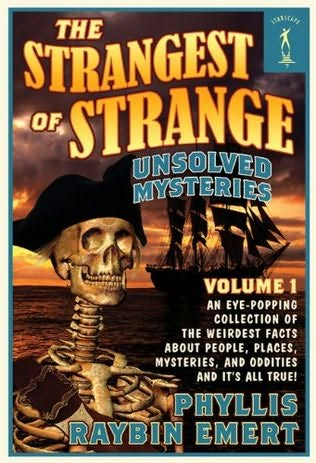 book cover of The Strangest of Strange Unsolved Mysteries, Volume 1