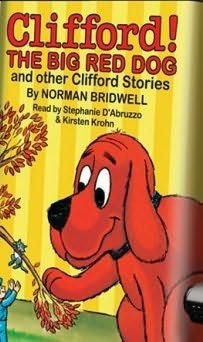 book cover of Clifford the Big Red Dog and Other Clifford Stories