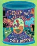 book cover of Soup for Breakfast