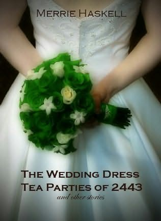 book cover of The Wedding Dress Tea Parties of 2443