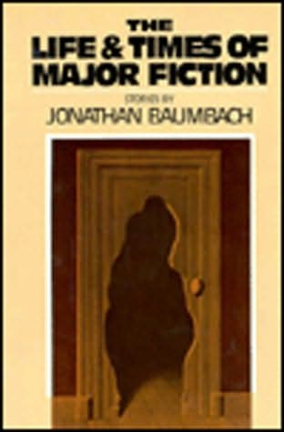 book cover of The Life and Times of Major Fiction