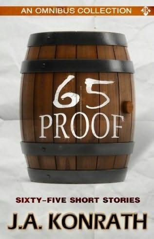 65 Proof (Jack ... J.a. Konrath Jack Daniels Series