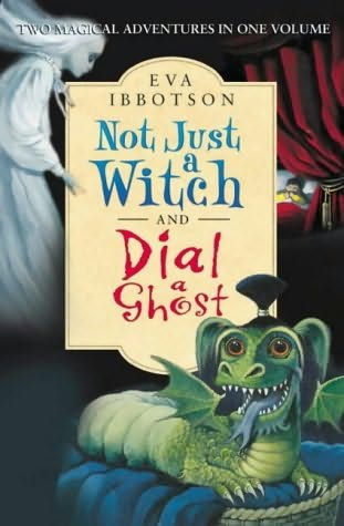 book cover of Not Just a Witch / Dial a Ghost
