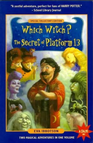book cover of Which Witch? /  Secret of Platform 13