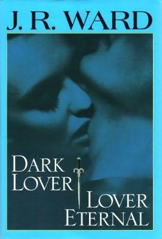 book cover of Dark Lover / Lover Eternal