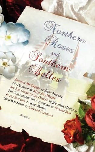 book cover of Northern Roses and Southern Belles