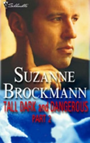 book cover of Tall, Dark, and Dangerous Part 2