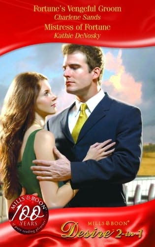 book cover of Fortune\'s Vengeful Groom / Mistress of Fortune